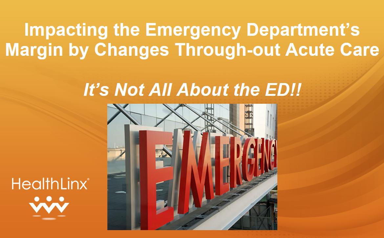 Impacting the Emergency Department's Margin