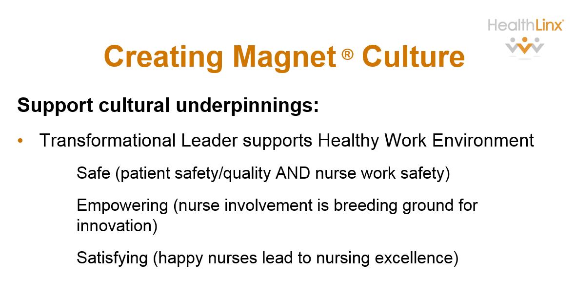 Magnet Culture through Transformational Leadership