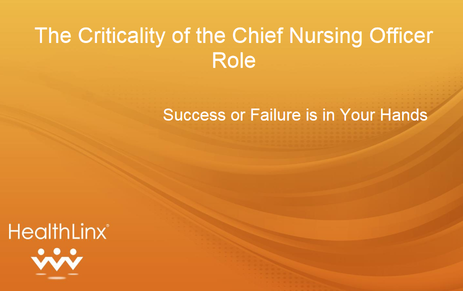Criticality Of The Chief Nursing Officer