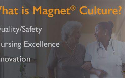 Creating & Sustaining Magnet® Culture through Transformational Leadership