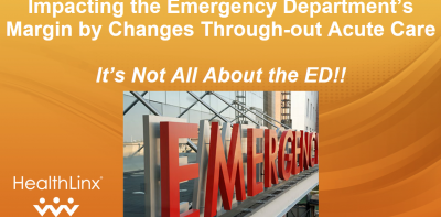 Impacting the Emergency Department's Margin By Changes Throughout Acute Care