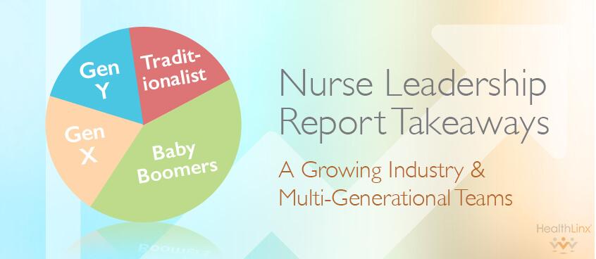 Takeaways From A Nurse Leadership Report