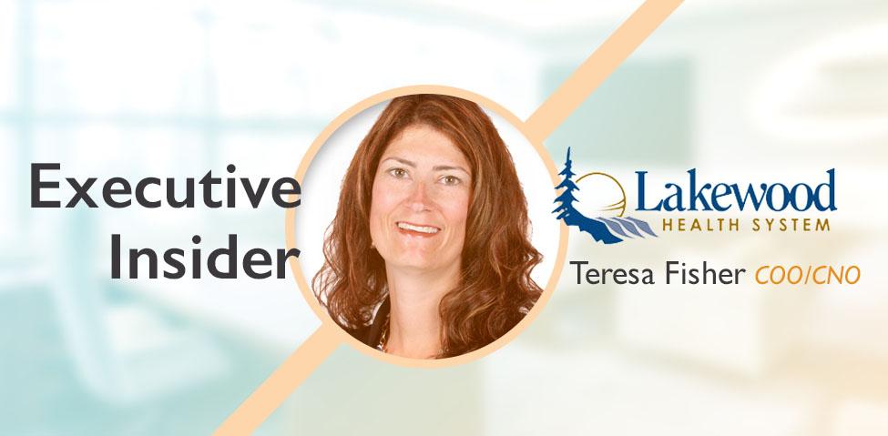 Executive Insider – Teresa Fisher, Lakewood Health System