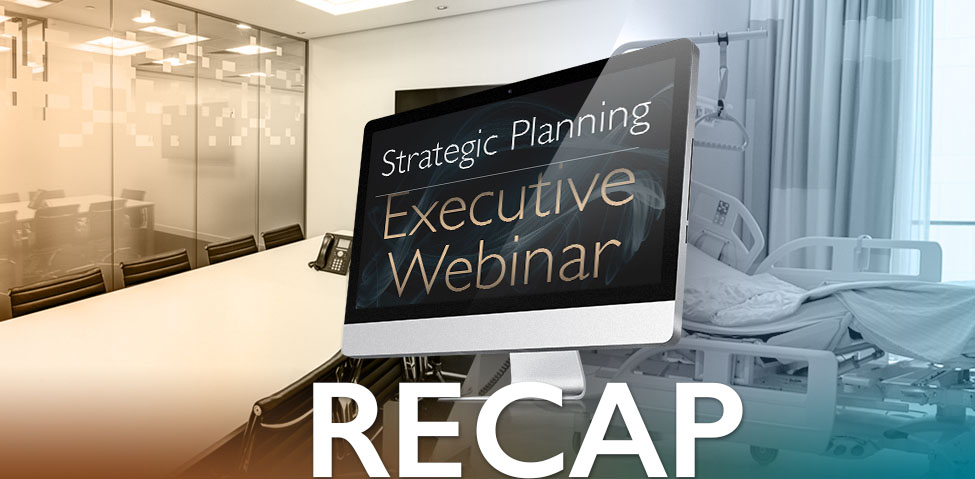 Strategic Planning: Execution from the Boardroom to the Bedside