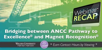 Bridging between ANCC Pathway to Excellence® and Magnet Recognition® Programs
