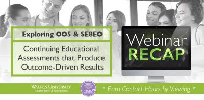 Exploring OO5 and SE8EO: Continuing Educational Assessments that Produce Outcome-Driven Results