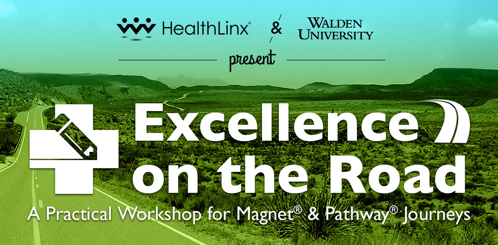 HealthLinx Announces Nursing Excellence Workshop for Magnet® and Pathway to Excellence®